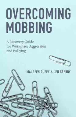 Overcoming-Mobbing-A-Recovery-Guide-for-Workplace-Aggression-and-Bullying-Hardcover-P9780199929559