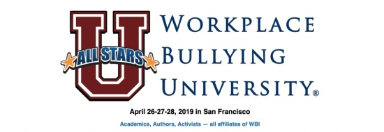 """Workplace Bullying University, """"All Star"""" edition"""