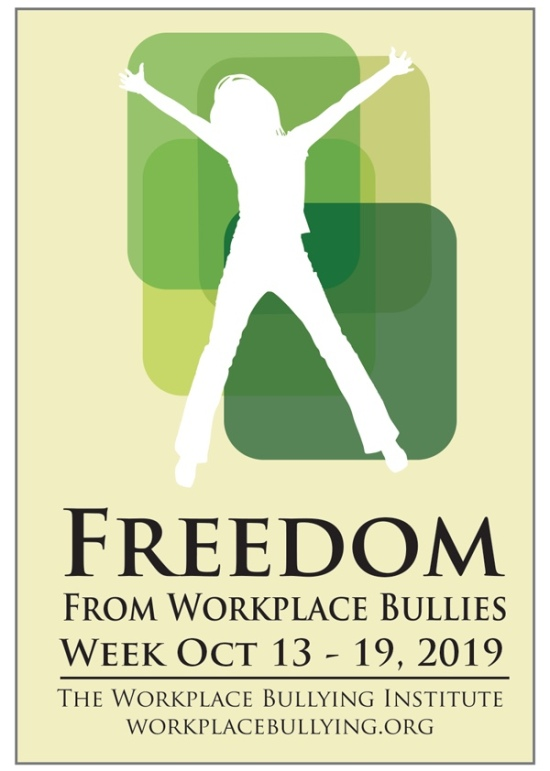 Freedom from Workplace Bullies Week, 2019: Dr. Gary Namie in Greater Boston